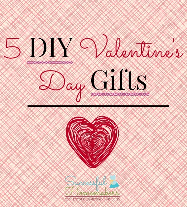 5 DIY Valentine's Day Gifts graphic