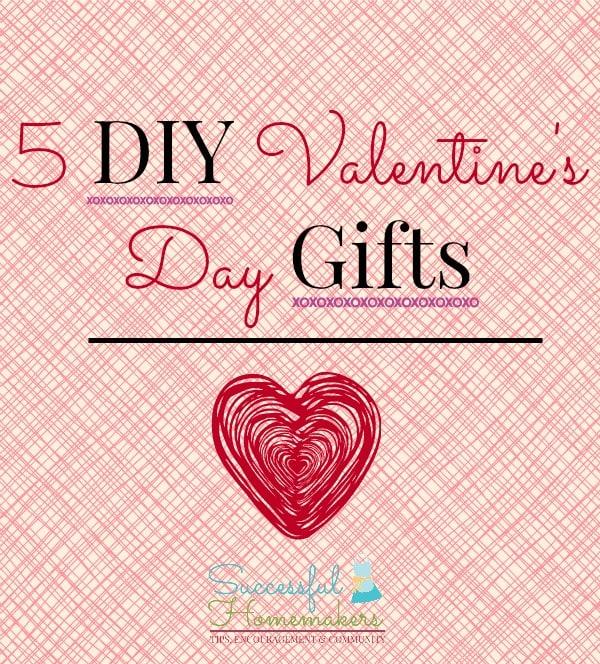5 Diy Valentine S Day Gifts
