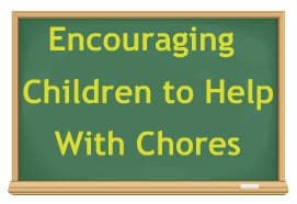 Encouraging Children to Help With Chores
