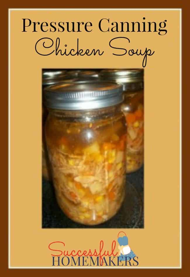 Pressure Canning Chicken soup