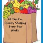 20 Tips For Grocery Shopping Every Two Weeks~ Successful Homemakers
