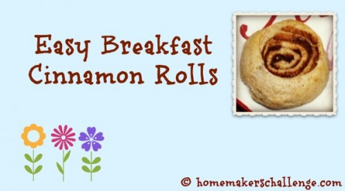 Easy Breakfast Cinnamon Rolls at Homemakers Challenge
