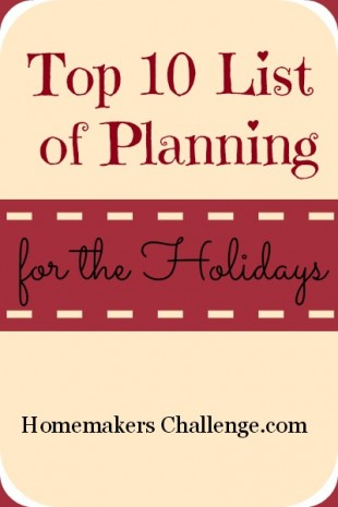 Top 10 List of Planning for the Holidays at Homemakers Challenge