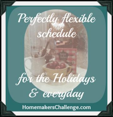 flexible household schedule