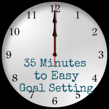 35 Minutes to Easy Goal Setting for Busy Women at Homemaker's Challenge