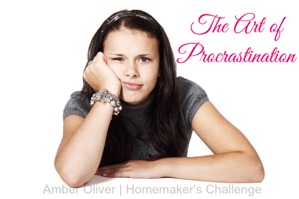 The Art of Procrastination at Homemaker's Challenge