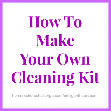How To Make  Your Own  Cleaning Kit at Homemaker's Challenge