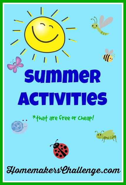 Summer Activities that are free or cheap from Homemaker's Challenge @HomeChallenge