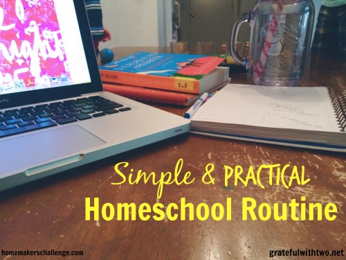 Simple and Practical Homeschool Routine from Homemaker's Challenge
