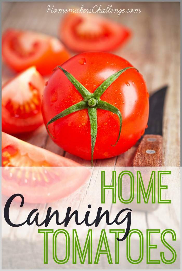 Home Canning Tomatoes from Homemaker's Challenge