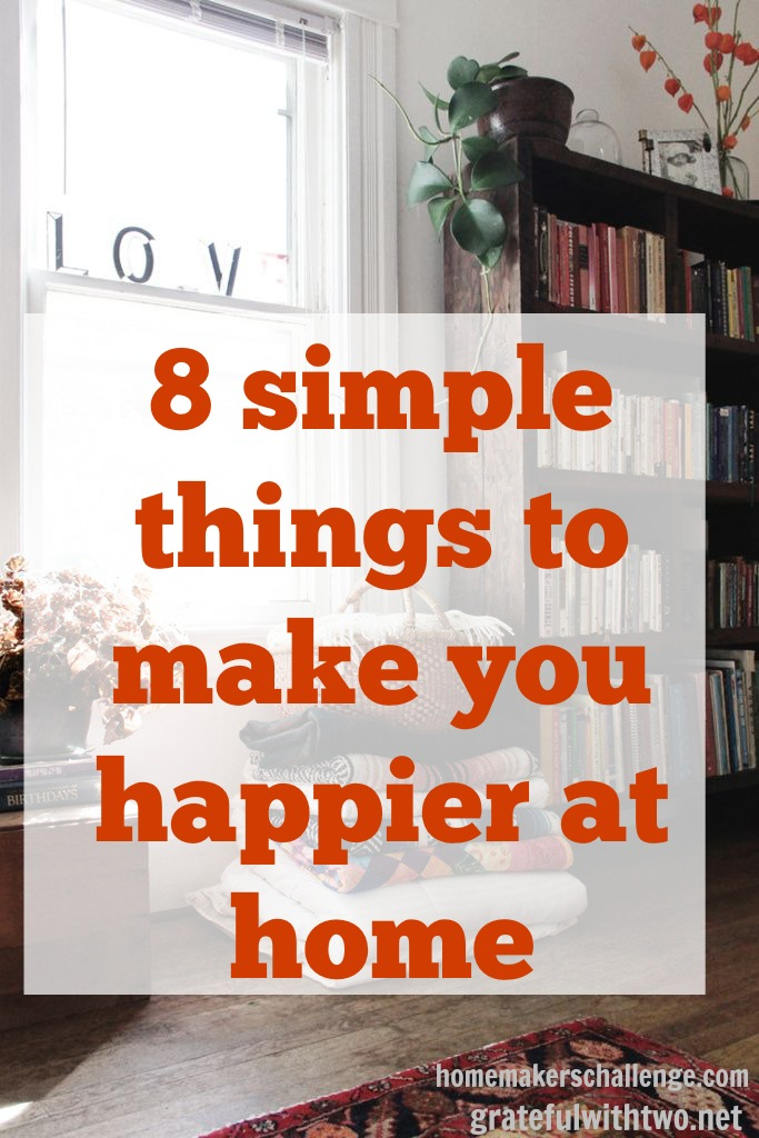 8 simple things to make you happier at home for House decoration with simple things