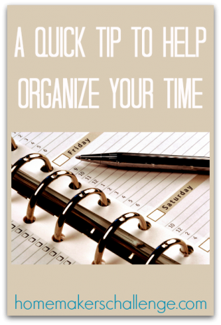 A quick tip to help organize your time