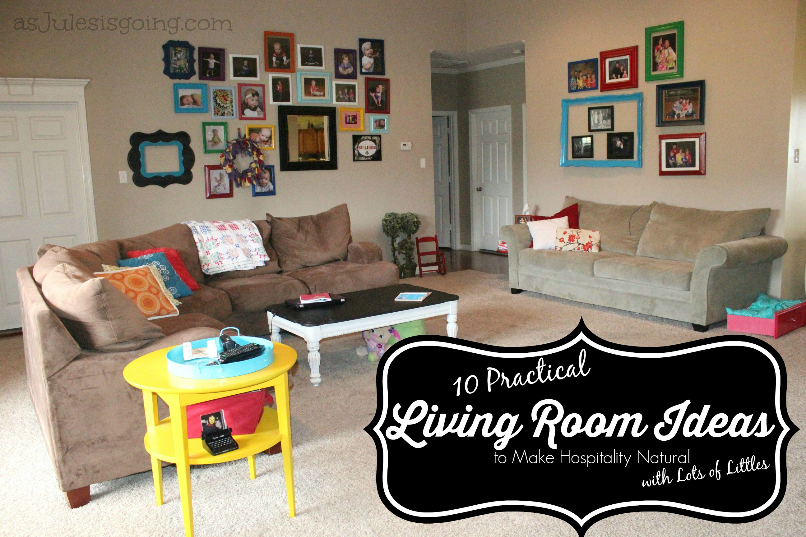 10 Practical Living Room Ideas To Make Hospitality Natural With Lots Of  Littles