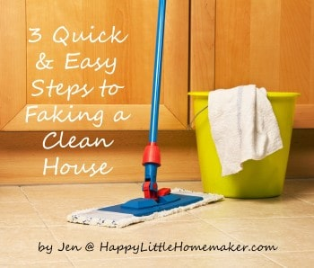 3 Quick  & Easy Steps to Faking a Cleaner House
