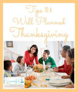 9 Tips to a Well Planned Thanksgiving from Successful Homemakers