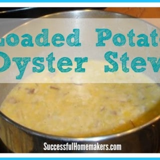 loaded potato oyster stew