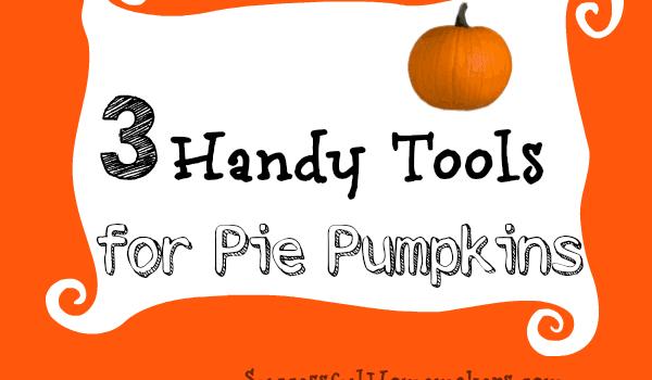Three Handy Tools for Pie Pumpkins