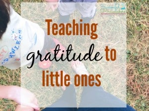 4 Tips to Teach Gratitude to Little Ones from Successful Homemakers