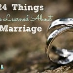 24 Things I've Learned About Marriage ~ Successful Homemakers