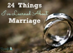 24 Things I've Learned About Marriage