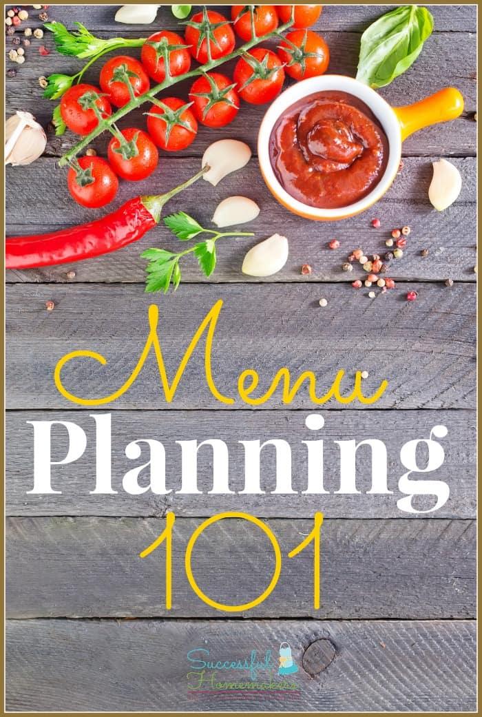 Menu Planning 101 ~ Successful Homemakers