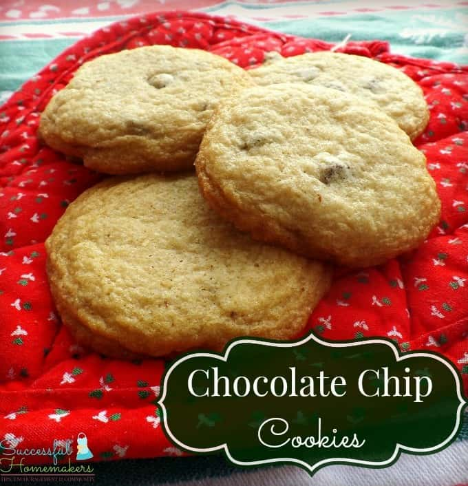 Chocolate Chip Cookies ~ Successful Homemakers