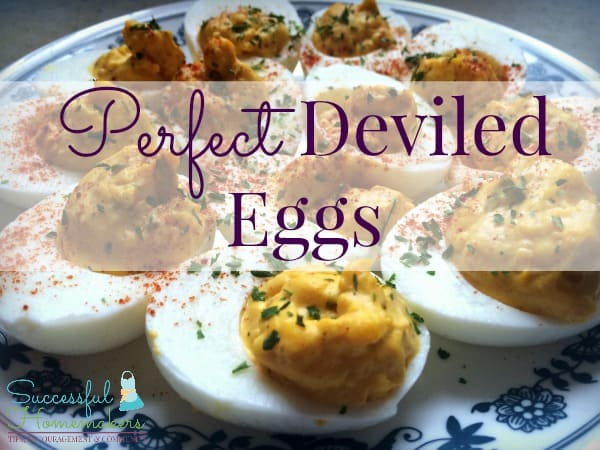 Perfect Deviled Eggs ~ Successful Homemakers