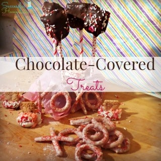 Chocolate Covered Treats ~ Successful Homemakers