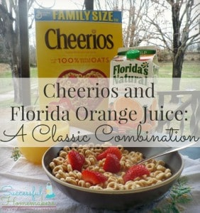 A Classic Combination- Cheerios and Florida Orange Juice plus a coupon & giveaway!