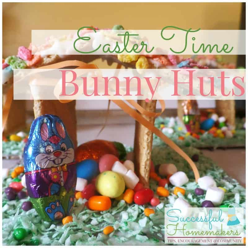 Easter Time Bunny Huts  are great fun and make a cute table decoration!