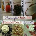 Overnight Oats for Tomorrow's Desserts ~ Successful Homemakers