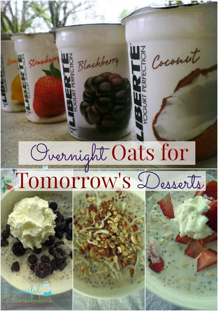 Overnight Oats for Tomorrow's Desserts ~ Successful Homemakers     3 simple healthy dessert ideas