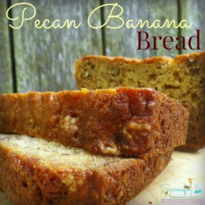 Pecan Banana Bread ~ Successful Homemakers