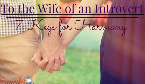 To the Wife of an Introvert