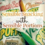 Sensible Snacking with Sensible Portions!