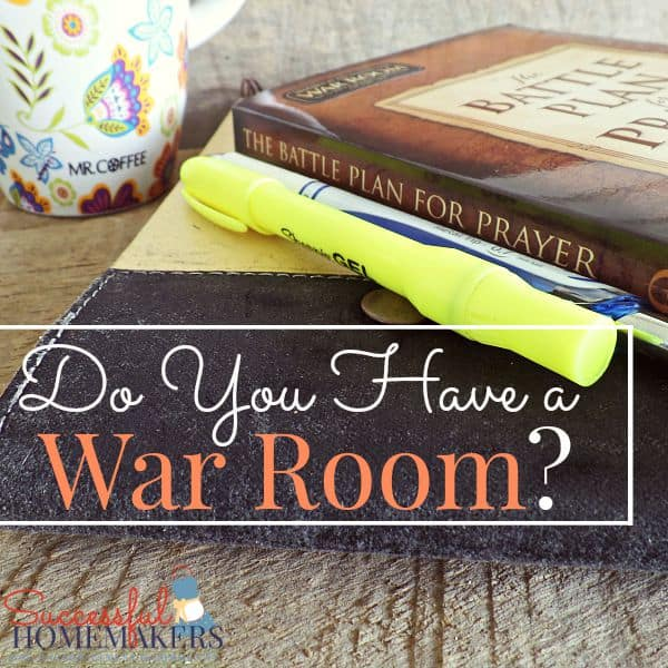 Do you have a War Room? ~ Successful Homemakers