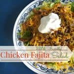 Chicken Fajita Salad- THM Friendly and Low Carb