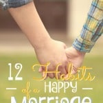 12 Habits of a Happy Marriage ~ Successful Homemakers