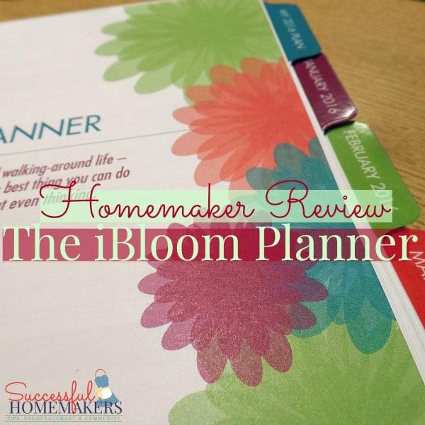 Homemaker Review- the iBloom Planner ~ Successful Homemakers