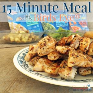 15 Minute Meal with Birds Eye®