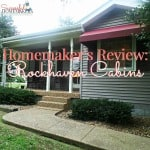 Homemaker's Review- Rockhaven Cabins, TN