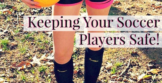 Keeping Your Soccer Players Safe!