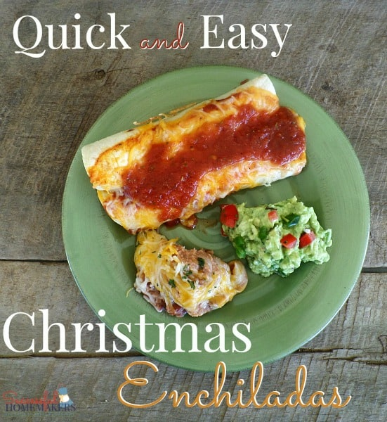 Quick and Easy Christmas Enchiladas ~ Successful Homemakers Perfect for busy nights during the holidays! Or take them to your holiday get togethers. #YesYouCAN @Walmart