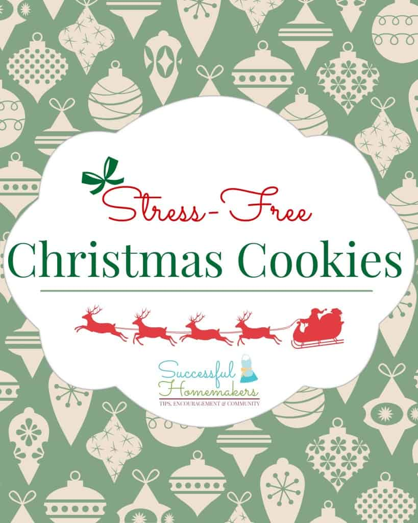 Stress- Free Christmas cookies free e-book for newsletter subscribers #cookies #Christmas