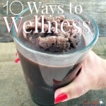 10 Ways to Wellness ~ Successful Homemakers