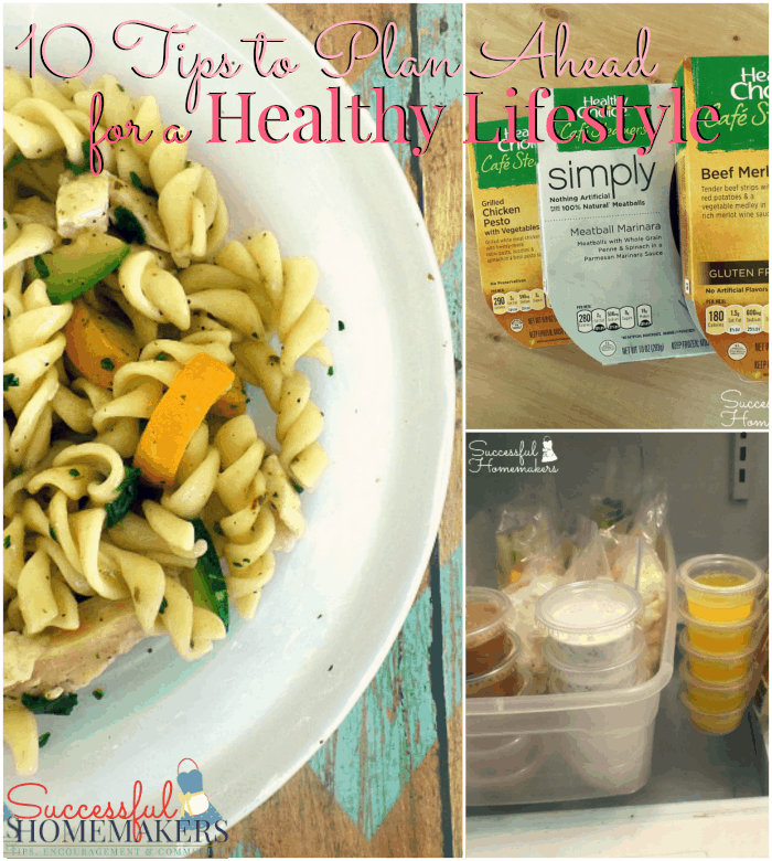 10 Tips to Plan Ahead For a Healthy Lifestyle ~ Successful Homemakers
