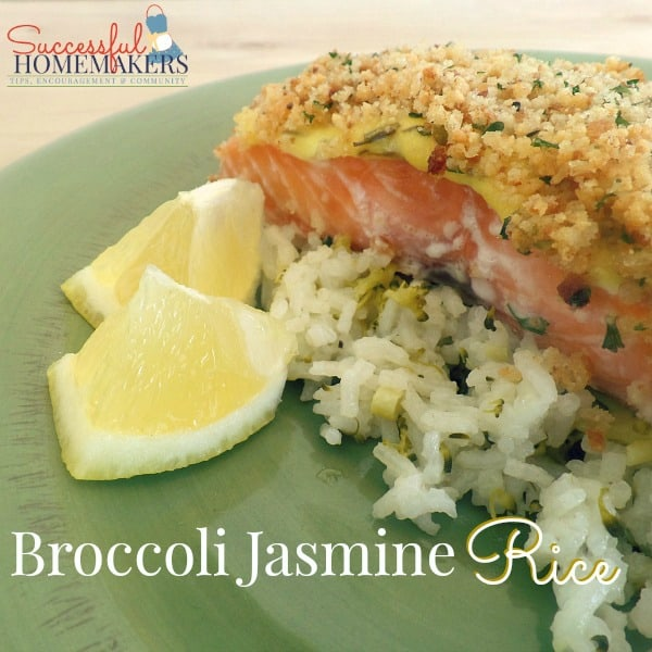 Broccoli Jasmine Rice ~ Successful Homemakers