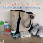 15 Must Have Items That Should Be In Your Gym Bag~ Successful Homemakers