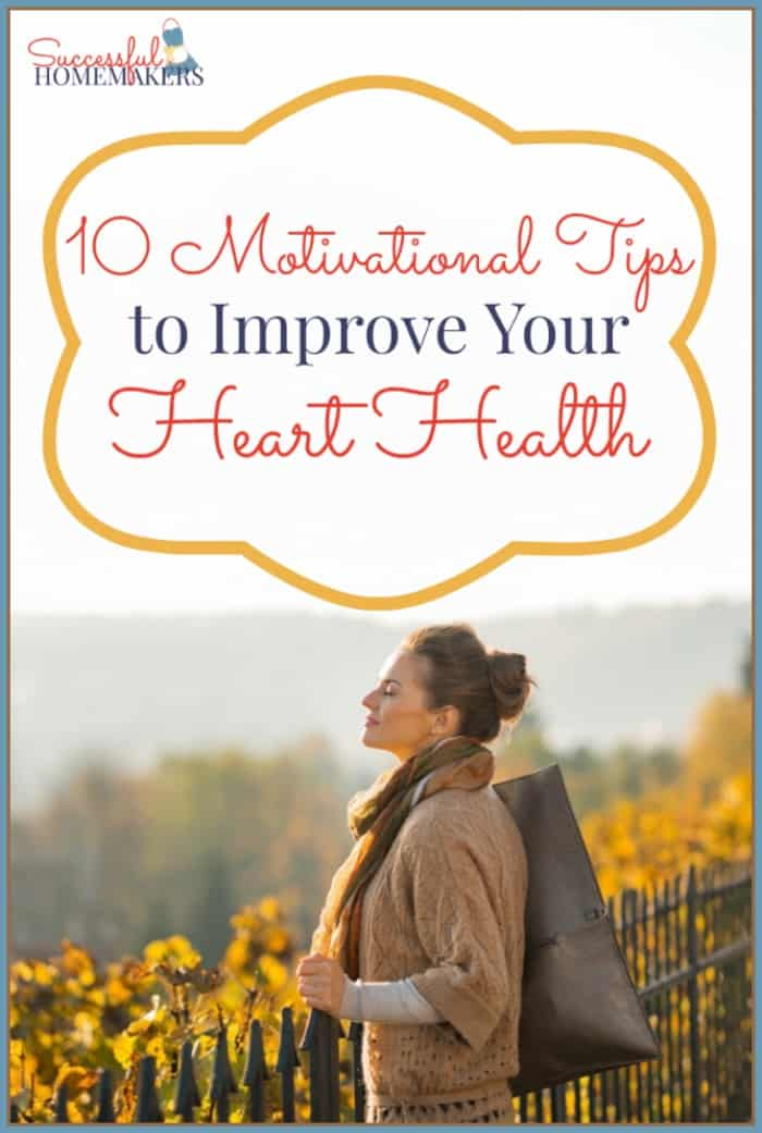 10 Kitchen And Home Decor Items Every 20 Something Needs: 10 Motivational Tips To Improve Your Heart Health