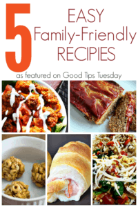 Good Tips Tuesday ~ 5 Easy Family Friendly Recipes ~ Successful Homemakers
